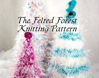 Knitting  and Felting Pattern for Christmas Trees The Felted Forest PDF Pattern