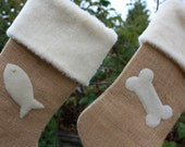 Two Christmas Stockings, Set for Cats and/or Dogs- Fishy Kitty and/or Burlap and Bone