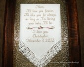 """Personalized Embroidered Wedding Handkerchief  """"I'll love you forever I'll like you for always As long as I'm living Your baby I'll be"""