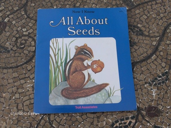 All About Seeds written by Susan Kuchalla 1982