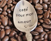Cafe Pour Mon Amour (TM)-  French Hand Stamped Vintage Coffee Spoon for COFFEE LOVERS