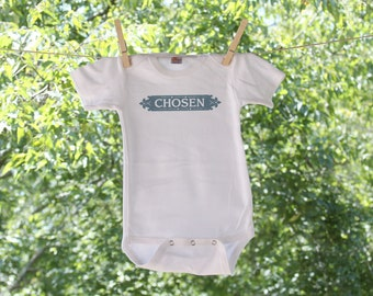 Adoption: Chosen, I am a wish come true, I am loved, I am chosen, prayed for, longed for, searched for Infant bodysuit