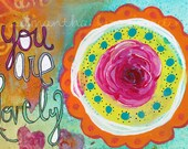 You Are Lovely flower encouragement mixed media art print