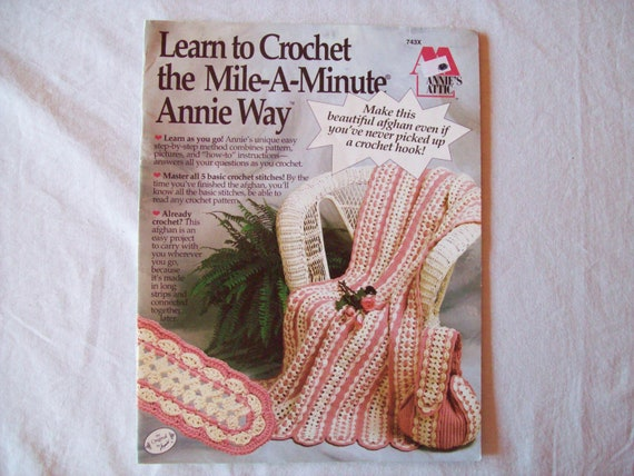 Crochet Stitches Mile A Minute : Crochet the Mile A Minute Annie Way Booklet 6 Crochet throw patterns ...