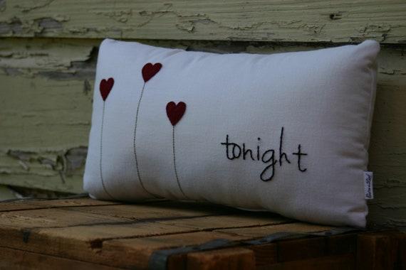 Tonight / Not Tonight Pillow