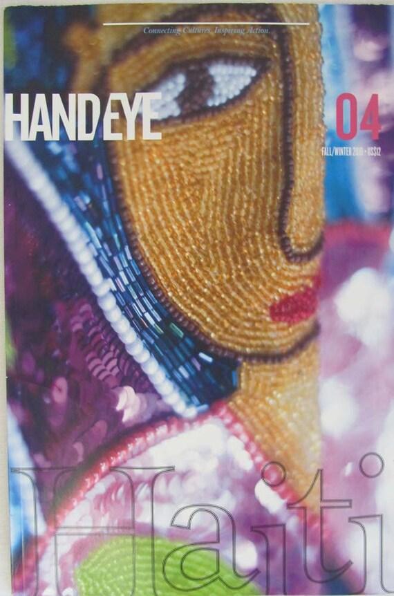 Handeye Magazine 04 Haiti Fall/Winter 2010