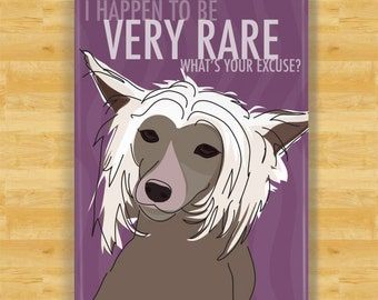 Hairless Chinese Crested Magnet - I Happen to be Very Rare - Hairless Chinese Crested Gifts Dog Refrigerator Fridge Magnets