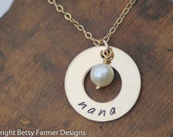 Nana Necklace - Hand Stamped Gold Filled - Washer with Pearl