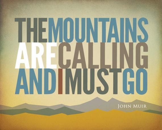 "John Muir  - ""The Mountains are Calling"" - 8"" X 10"" Horizontal Print"