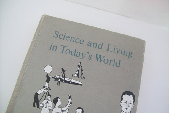 Vintage Books - Science and Living in Today's World - copyright 1955 - Collectible