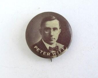 Antique PETER WITT Celluloid Pinback Button