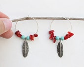 Native American inspired hoop Feather earrings with a turquoise&red coral bead Boho chic Ethnic Gypsy Southwestern Handmade
