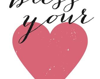 Bless Your Heart (Digital Print)