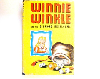 Winnie Winkle and the Diamond Heirlooms, a 1946 Vintage Children's Book