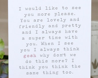 Greetings Card - 'I Would Like To See You More'