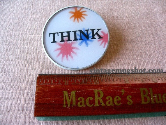 THINK  Sixties button- Like VariVue Wiggle Picture Psychedelic Free Love Era Hippie sixties