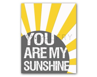 You are my sunshine wall art. Sunshine print for kids. Song lyric quote inspiration print art for children. Art print by WallFry