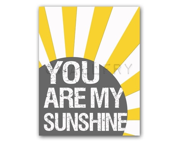 You Are My Sunshine Wall Art you are my sunshine wall art. sunshine print for kids. song