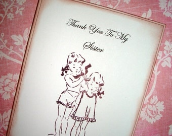 Thank You To My Sister Card - Sweet Vintage  image - Wedding Card - Birthday - Graduation - Just  Because