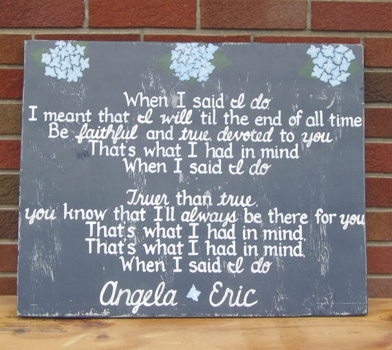 When I Said Do Clint Black Lyrics Wedding Vows SIGN CUSTOM