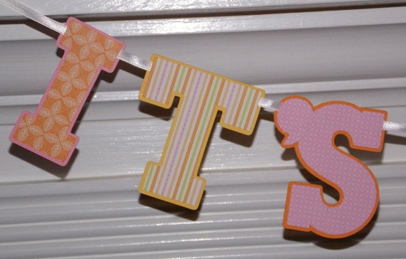 It's A Girl Baby Banner Letter Banner ... Pink Green Orange Yellow ... READY TO SHIP ... adjustable ... custom options available