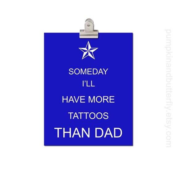 Kids Wall Art, Nursery Art, Children's Art Print Poster, Boys Nursery Print, Nautical Star, Tattoo, Someday I'll Have More Tattoos Than Dad