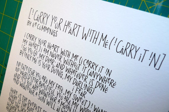 "ee cummings ""i carry your heart with me (i carry it in)"" Calligraphy Custom Art"