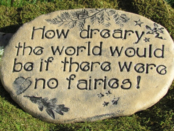 "Fairy garden sign, Fairies garden decor,  Garden stepping stone 12"" wide ~ Do you believe in Fairies? ~ Imagination Quote, Faery Enchantment"