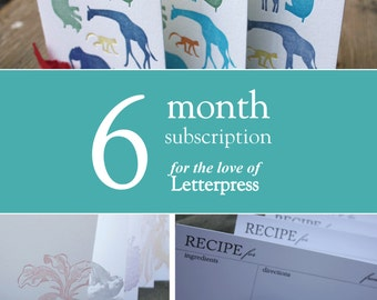 6 months of letterpress goodies, great gift. Monthly letterpress subscription club.