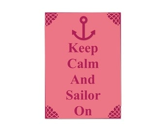 Keep calm and Sailor on magnet
