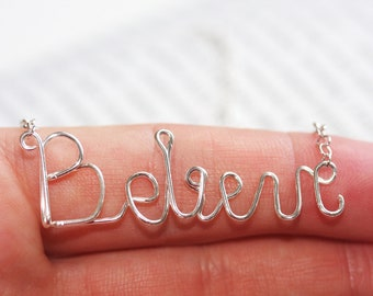 Handmade sterling silver believe necklace