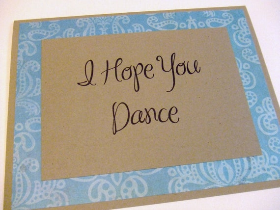 I Hope You Dance Blue Quote Note Card By Prettypetalspaper