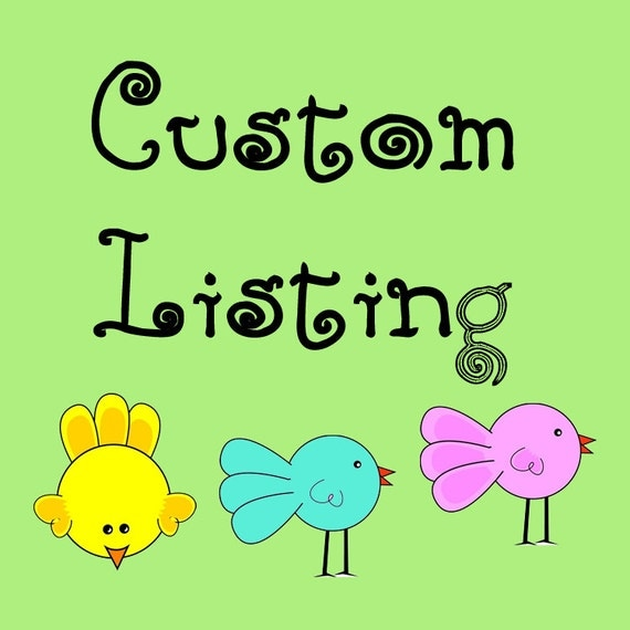 Custom Listing For toddmnutz