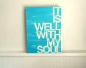 it is well with my soul - aqua - hand painted canvas sign - typography - word art - hymn lyrics