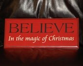 Christmas Vinyl Lettering Plaque - Believe in the Magic of Christmas