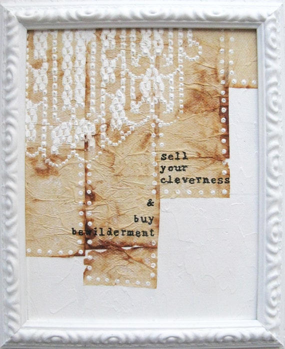 mixed media painting.  framed white art.  rumi quote.  buy bewilderment.
