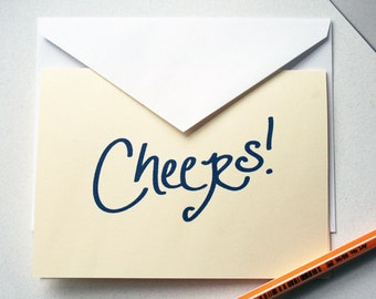 Cheers. -- Card and Envelope Set -- Hand-lettered text