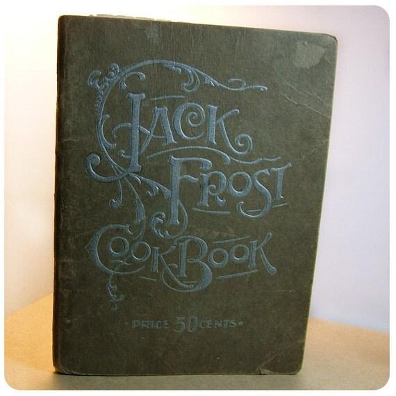 Vintage Jack Frost Baking Powder Cookbook
