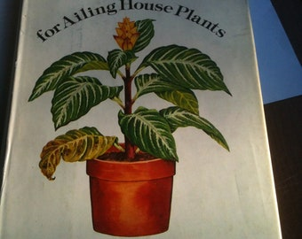 Vintage Gardening Book - Rx for Ailing House Plants by Charles M. Evans and Roberta Lee Pliner