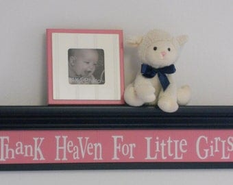"Pink and Navy Nursery Decor Baby Girl Gift - Thank Heaven For Little Girls - Sign on 30"" Navy Blue Shelf"