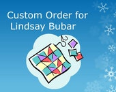 Custom Order for  Lindsay Bubar
