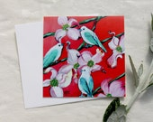 Tanager Birds & Dogwood flowers, GREETING CARD - bird painting, bird art, red and turquoise, flower art