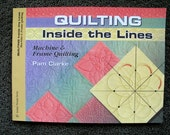 QUILTING Inside the Lines - Machine & Frame Quilting by Pam Clarke