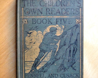 "Vintage Book - ""The Children's Own Readers"""