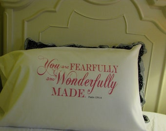 Personalized Pillow Case You are Fearfully and Wonderfully Made Psalm 139:14