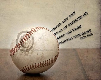 """8x10 Baseball photo print """"Never let the fear of striking out..."""" Babe Ruth Quote"""
