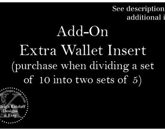 Add-On Extra Wallet Insert (purchase when dividing a set of 10 into two sets of 5)