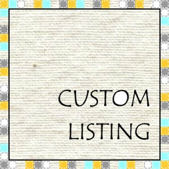Custom Listing for Linda