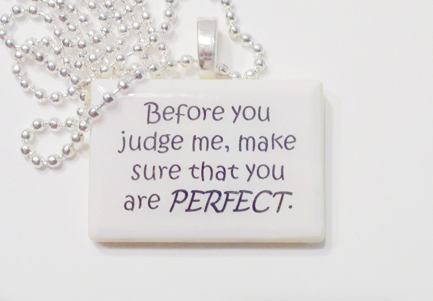 Make Sure You Are Perfect Before You Judge Me Game By