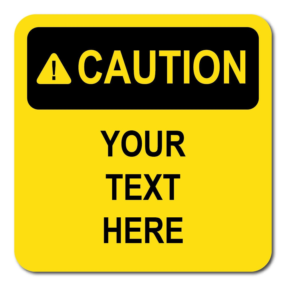 Caution Sign Xing Custom Personlized 12 X 12 12 By